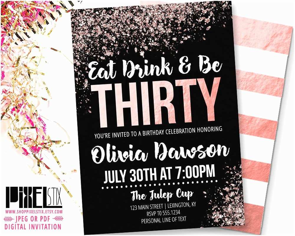 30th Birthday Invitations For Him Rose Gold Invitation Eat Drink And Be Thirty
