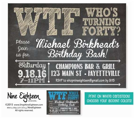 40th Birthday Invitation 40th Birthday Party Invitation Wtf who S Turning forty
