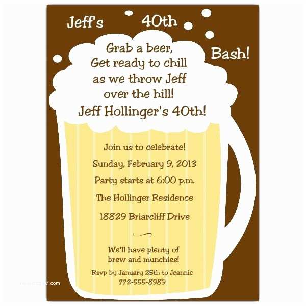 40th Birthday Invitation Wording 40th Birthday Beer theme Party
