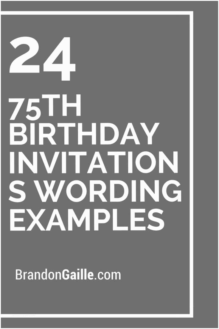 75th Birthday Party Invitations 24 75th Birthday Invitations Wording Examples