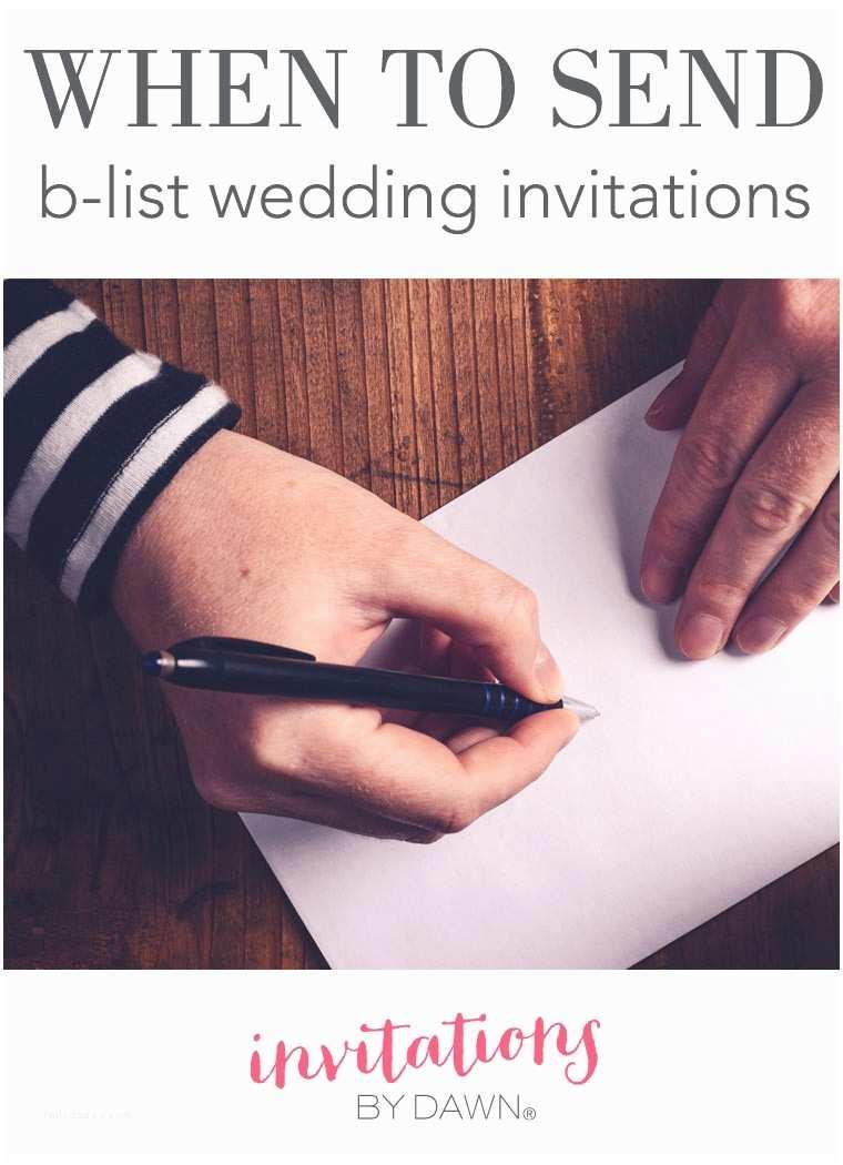 B Wedding Invitations when to Send B List Wedding Invitations