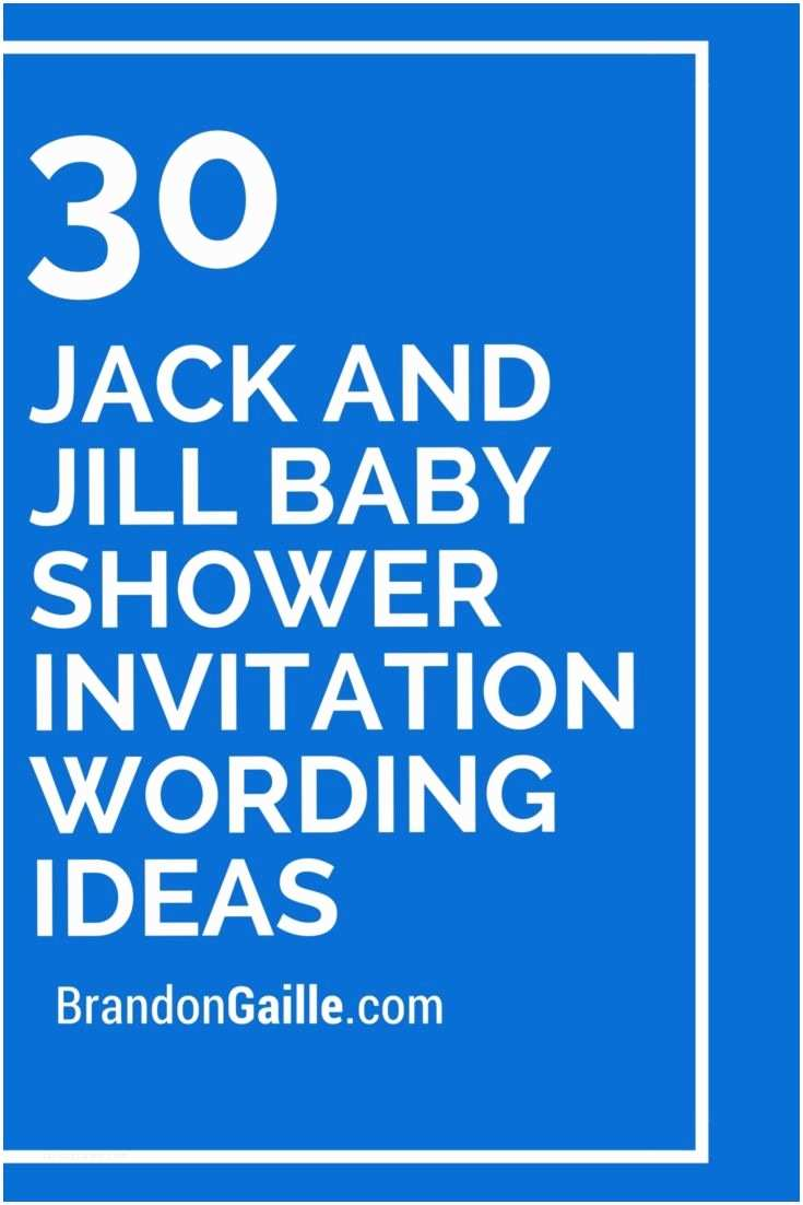 Baby Shower Invitation Message 30 Jack and Jill Baby Shower Invitation Wording Ideas