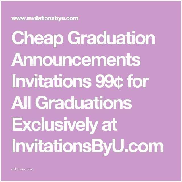 Cheap Graduation Party Invitations 17 Best Ideas About Cheap Graduation Announcements On