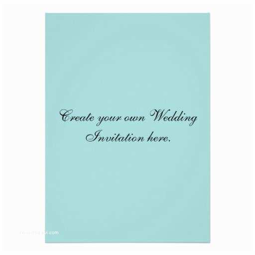 "Create Your Own Wedding Invitations Create Your Own Custom Blue Wedding Invitations 5"" X 7"