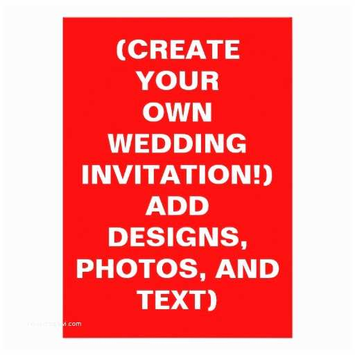 Create Your Own Wedding Invitations Free Design My Own Wedding Invitations F Ffo 2017