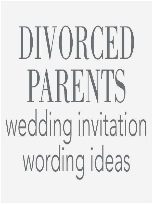 Divorced Parents Wedding Invitation Fantastic Divorced Parents Wedding Invitation