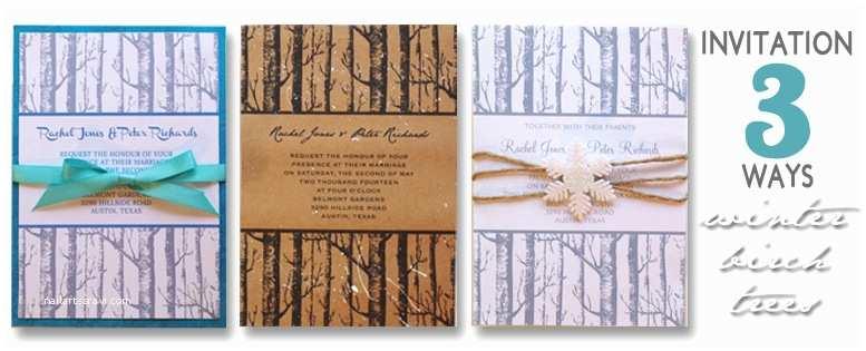 Diy Tree Wedding Invitations Diy Winter Birch Trees Wedding Invitation Styled 3 Ways
