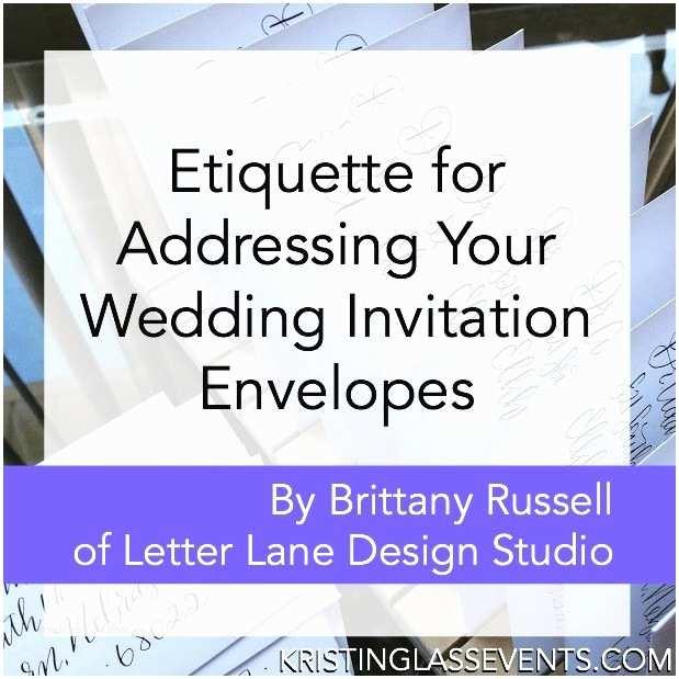 Envelope Etiquette For Wedding Invitations Etiquette For Addressing Your Wedding Invitation