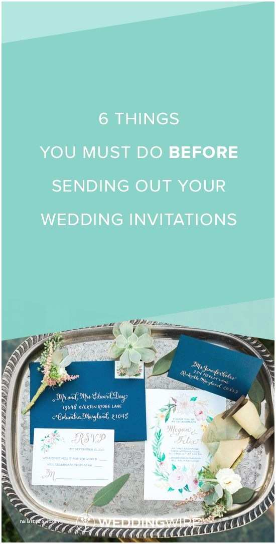 Fun Places to Send Wedding Invitations 6 Things You Must Do before Sending Out Your Wedding