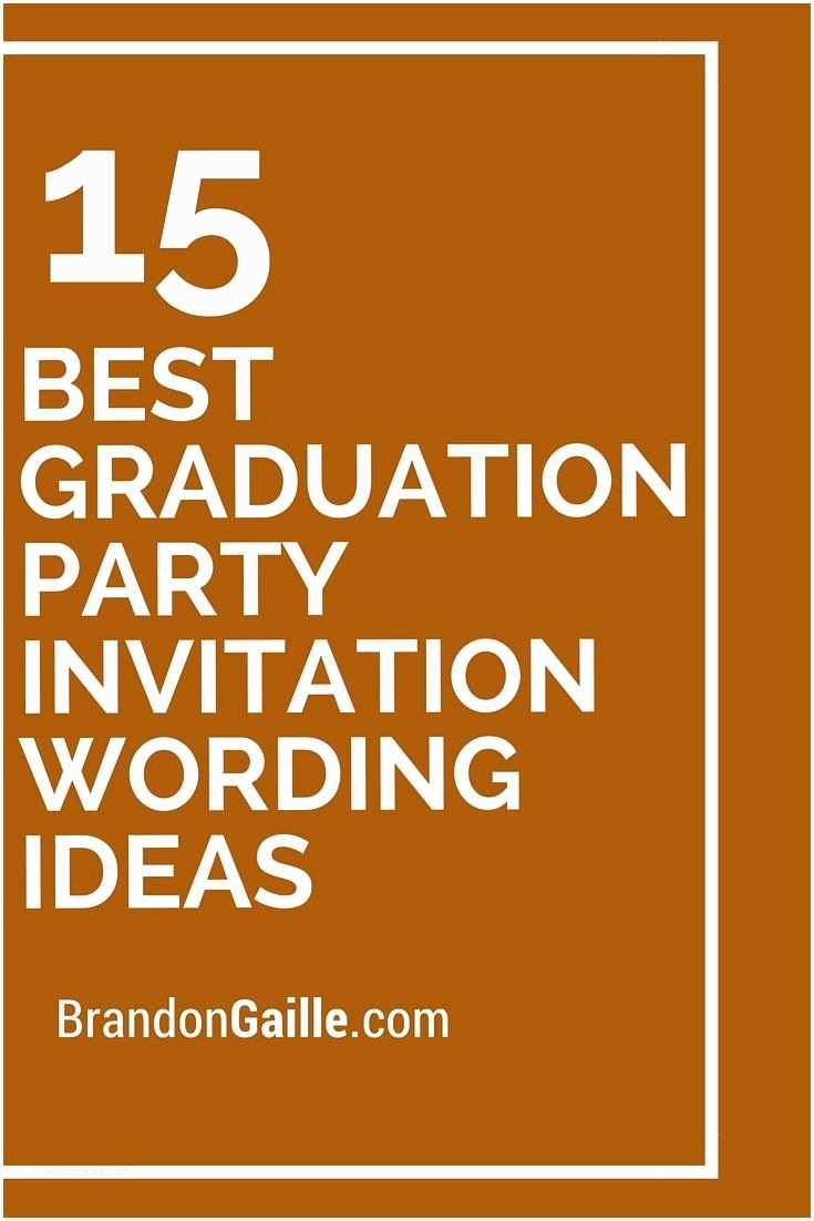 Graduation Open House Invitation Wording 15 Best Party