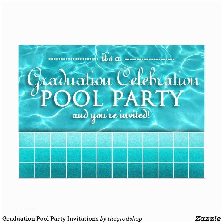 Graduation Pool Party Invitations 93 Best Class Of 2018 Graduation Images On Pinterest