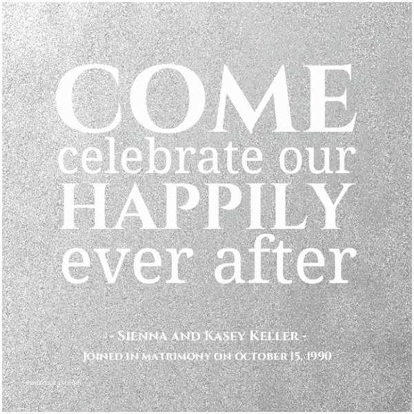 Happily Ever after Party Invitations 25th Anniversary Invitations the Silver Celebration