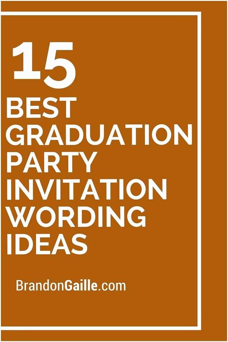 High School Graduation Party Invitations 15 Best Graduation Party Invitation Wording Ideas