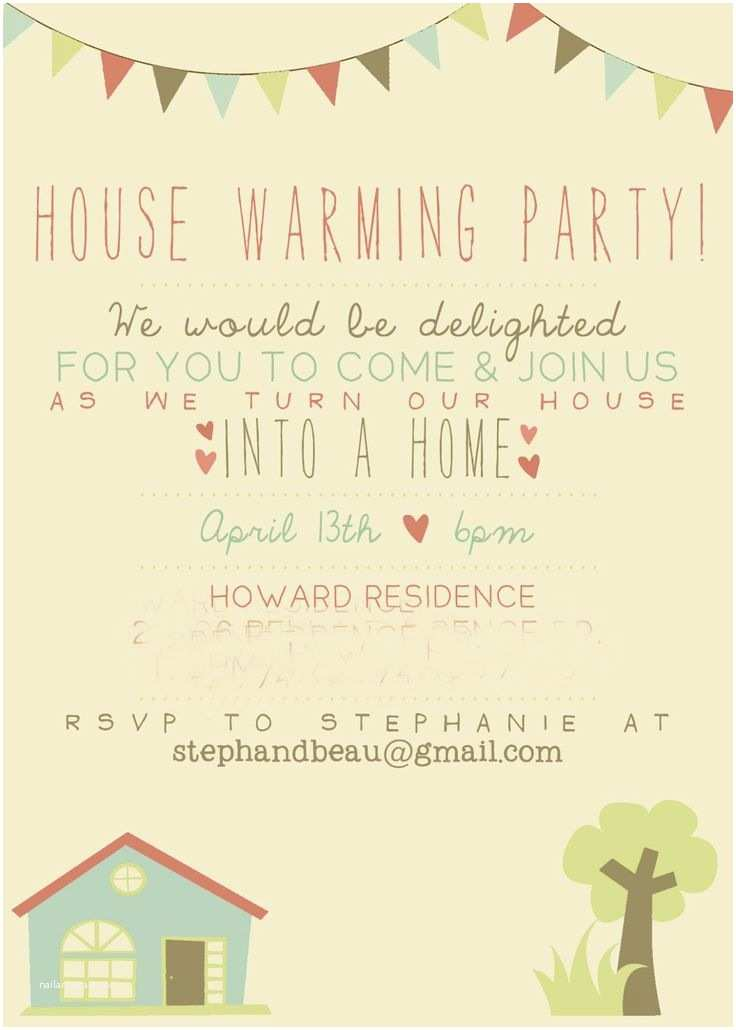/housewarming/housewarming Invitation Ideas Best 25 Housewarming Party Invitations Ideas On Pinterest