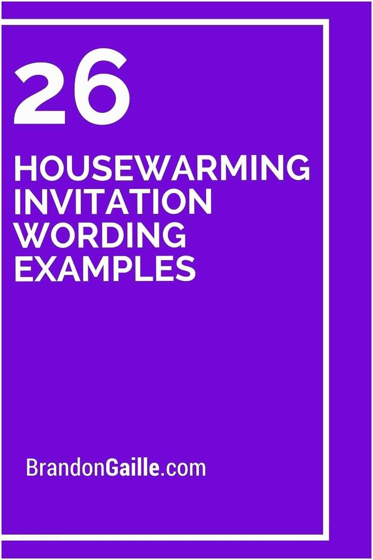 Housewarming Party Invitation Ideas 25 Best Housewarming Invitation Wording Ideas