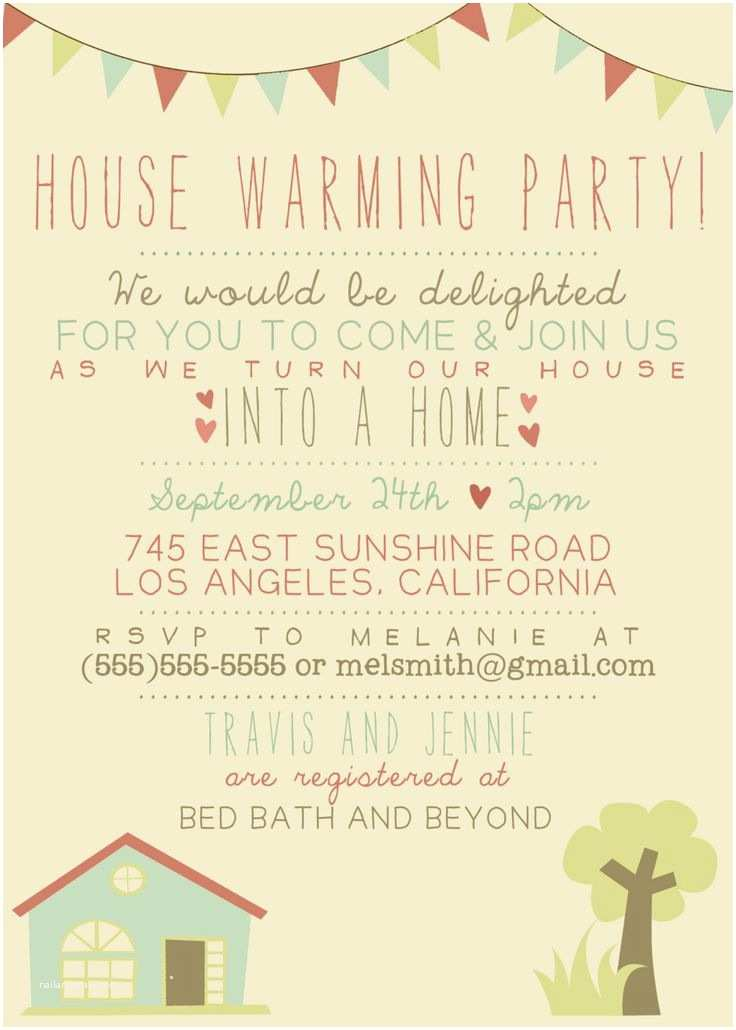 Housewarming Party Invitation Wording 25 Best Housewarming Invitation Wording Ideas On