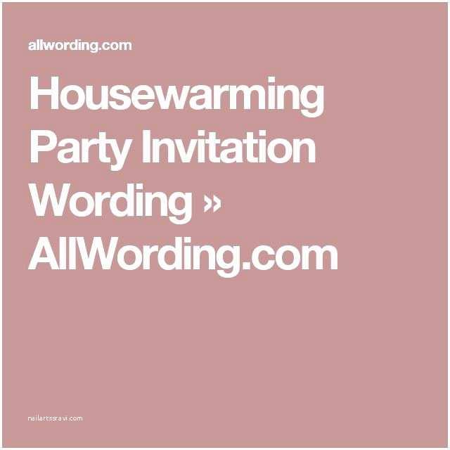 Housewarming Party Invitation Wording Best 25 Housewarming Invitation Wording Ideas On