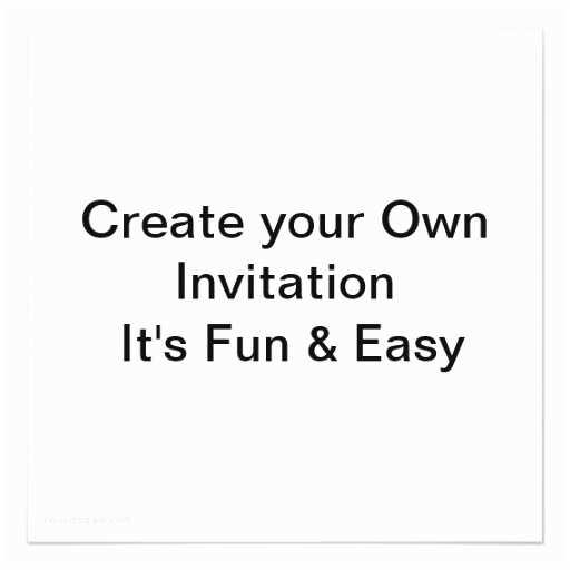 "How Do I Print My Own Wedding Invitations Wedding Create Your Own Invitation 5 25"" Square Invitation"