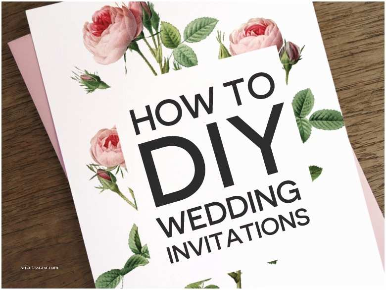 How to Make Your Wedding Invitations at Home How to Diy Wedding Invitations