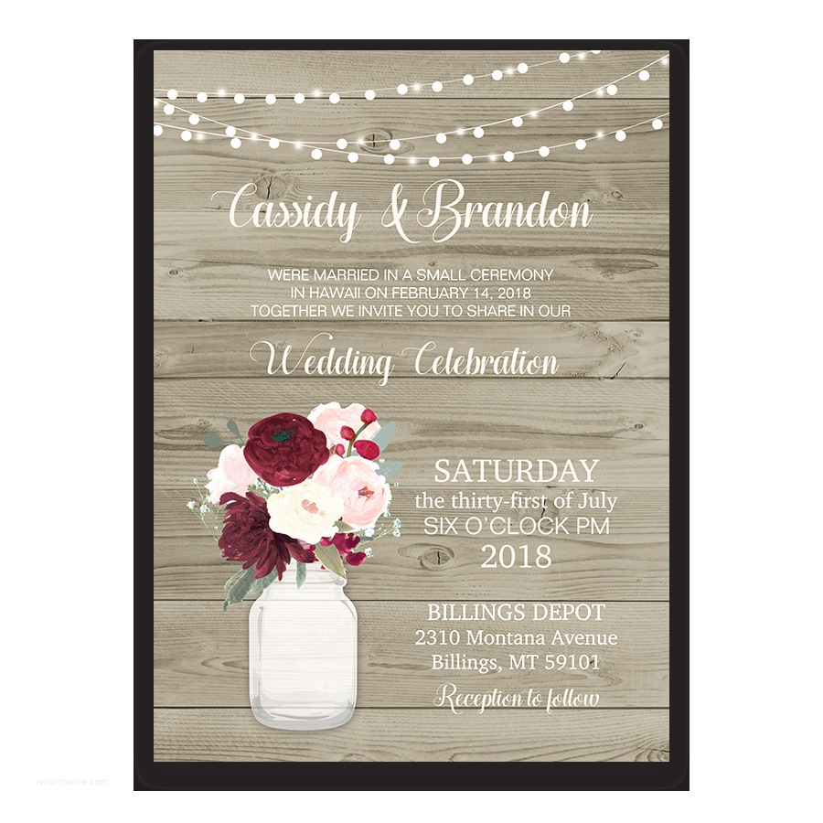 Invitation Only Wedding Rustic Wedding Reception Ly Invitation Mason Jar