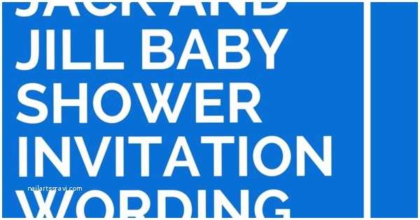 Jack And Jill Baby Shower Invitations 30 Jack And Jill Baby Shower Invitation Wording