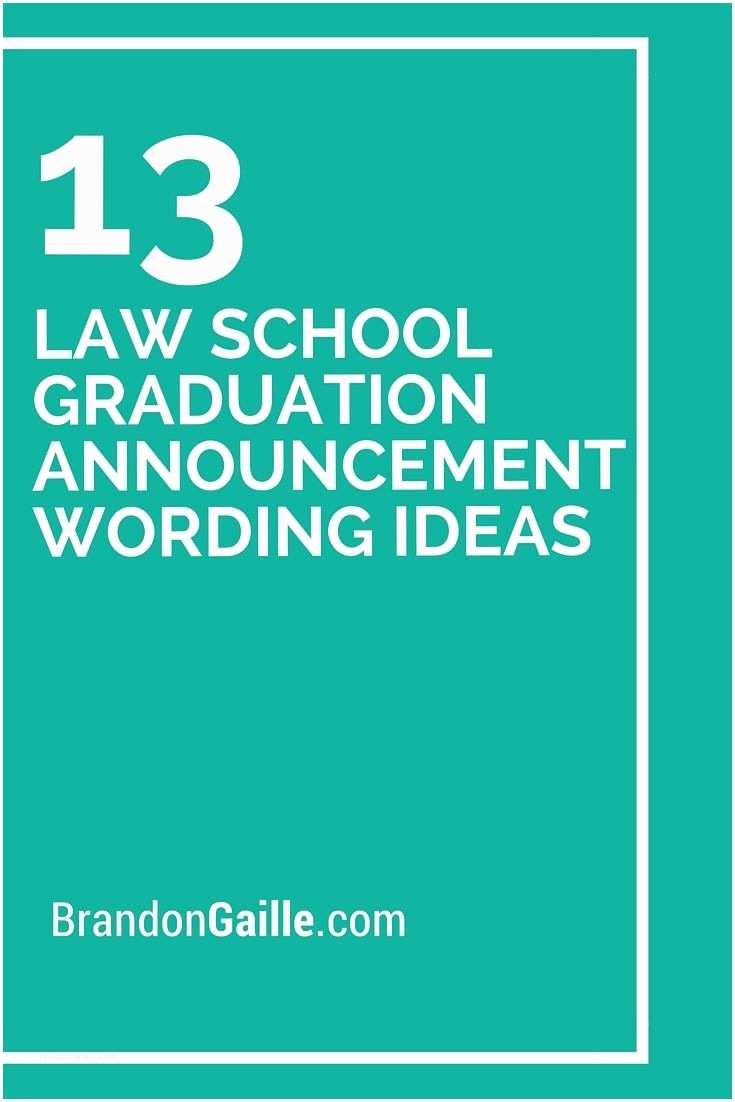 Law School Graduation Invitations 13 Law School Graduation Announcement Wording Ideas