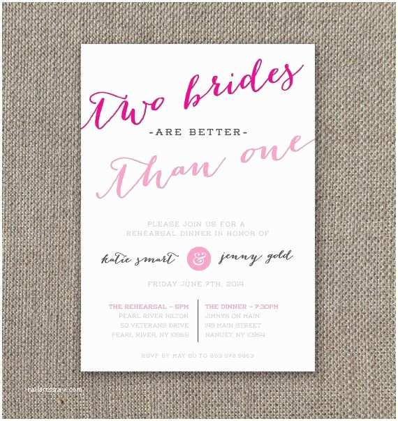 Lesbian Wedding Invitations Two Brides are Better Than E – Rehearsal Dinner