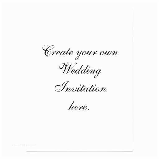 Make My Own Wedding Invitations Design Your Own Wedding Invitations Yaseen for