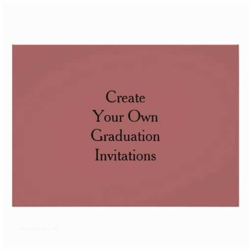 Make Your Own Graduation Invitations Create Your Own Graduation Invitations