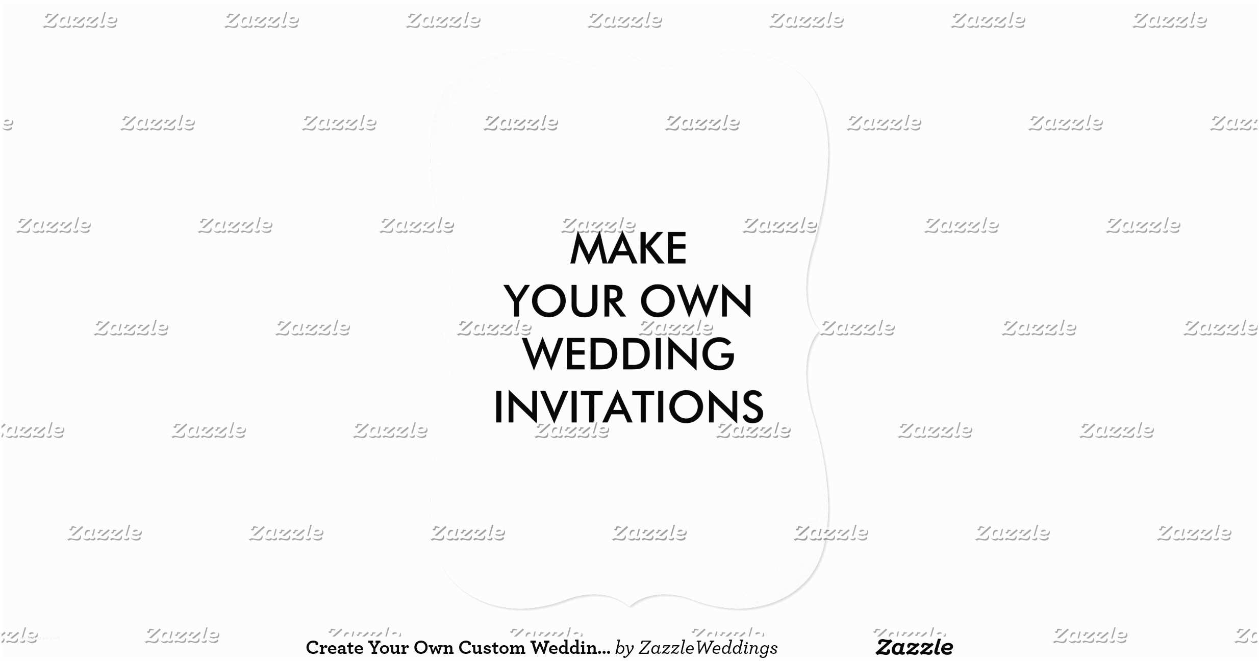 Make Your Own Wedding Invitations Create Your Own Custom Wedding Invitations 5 X 7