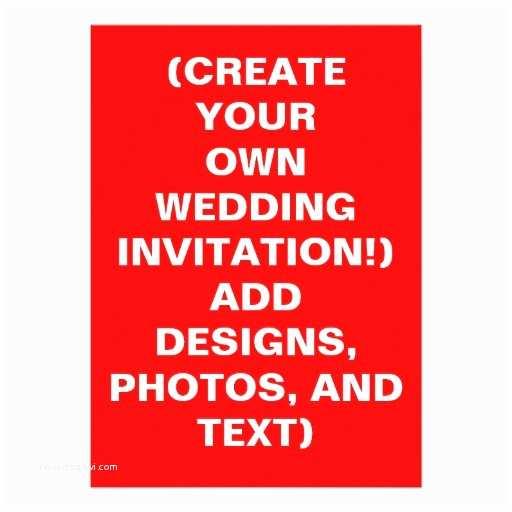 Make Your Own Wedding Invitations Design My Own Wedding Invitations F Ffo 2017