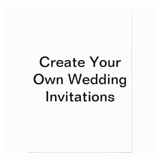 Make Your Own Wedding Invitations Ideas Design Your Own Wedding Invitations Yaseen for