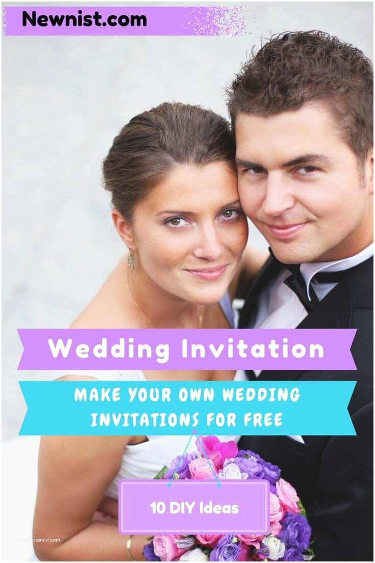 Make Your Own Wedding Invitations Make Your Own Wedding Invitations 10 Diy Ideas