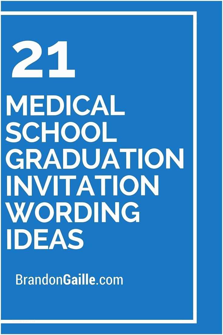 Medical School Graduation Invitations 21 Medical School Graduation Invitation Wording Ideas