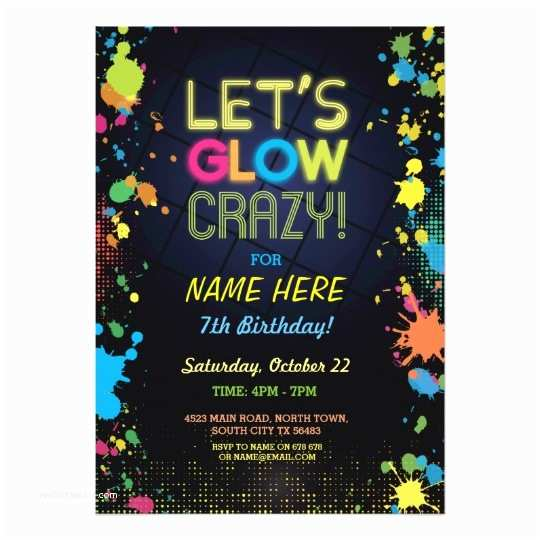 Neon Party Invitations Let S Glow Crazy Birthday Neon Paint Invitation
