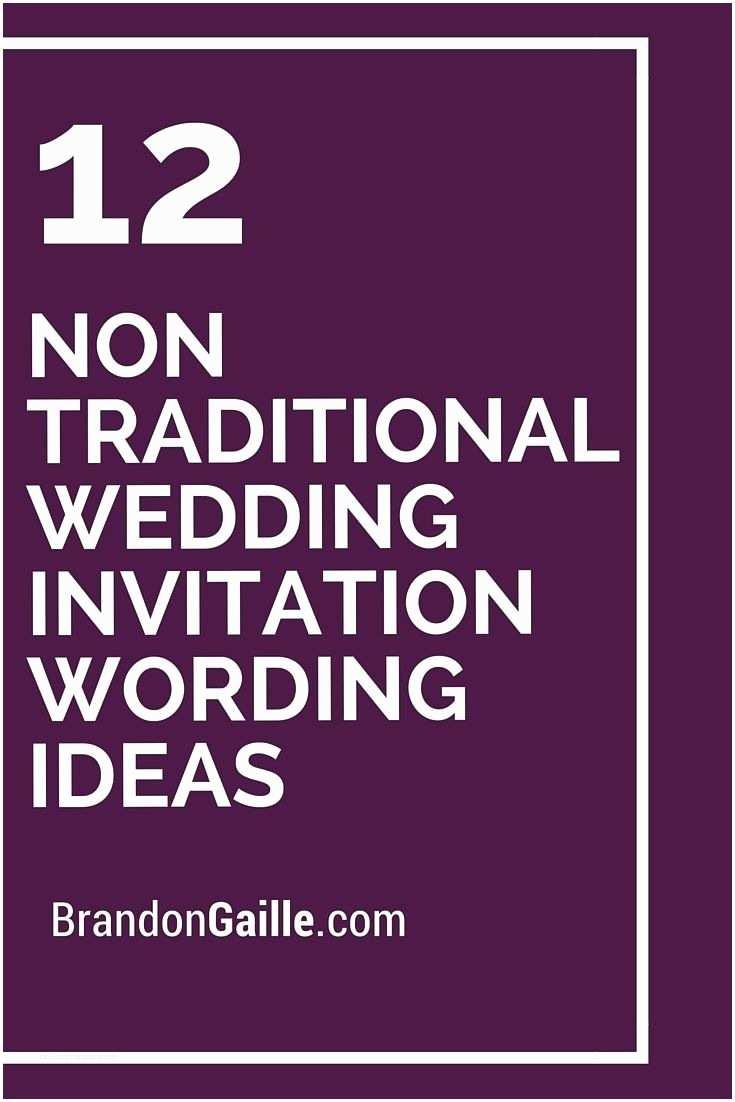 Non Traditional Wedding Invitation Wording Non Traditional Wedding Invitation Wording