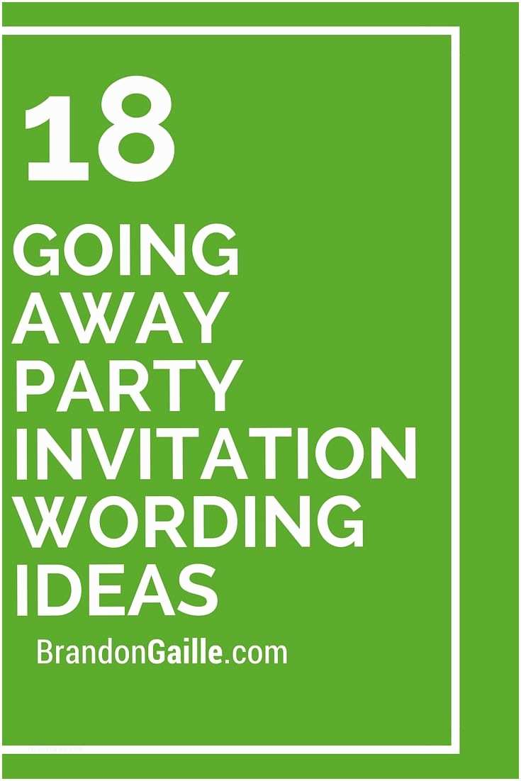 Party Invitation Text 18 Going Away Party Invitation Wording Ideas