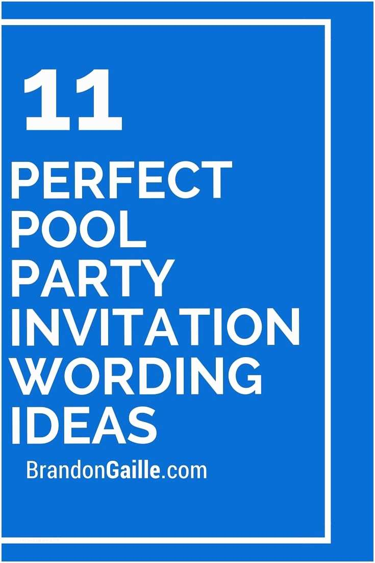 Party Invitation Wording 11 Perfect Pool Party Invitation Wording Ideas