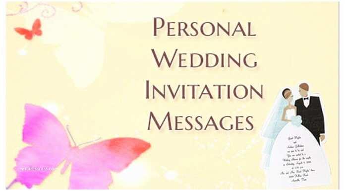 Personal Wedding Invitation Personal Wedding Invitation Messages Wedding Invite Text