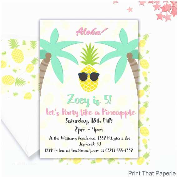 Pineapple Party Invitations Party Like A Pineapple Birthday Invitation Pineapple