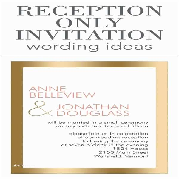 Reception Invitation Wording after Private Wedding 1000 Ideas About Wedding Reception Invitation Wording On