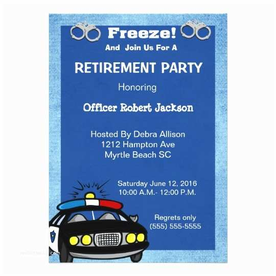 Retirement Invitation Wording Funny Police Ficer Retirement Invitation