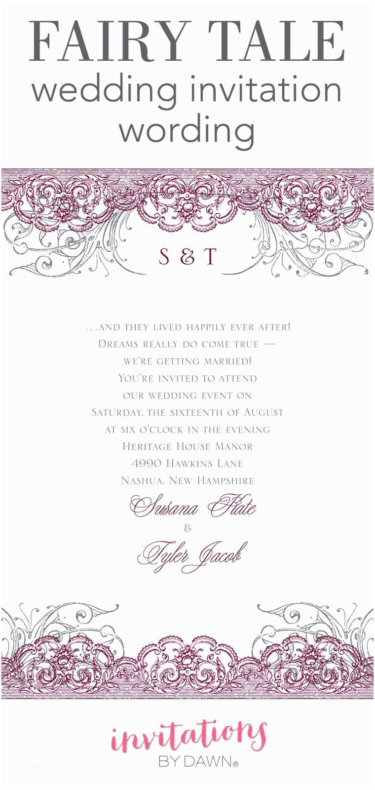 Romantic Wedding Invitations Wording Examples A Fairy Tale Romance Like Yours Deserves A Wedding