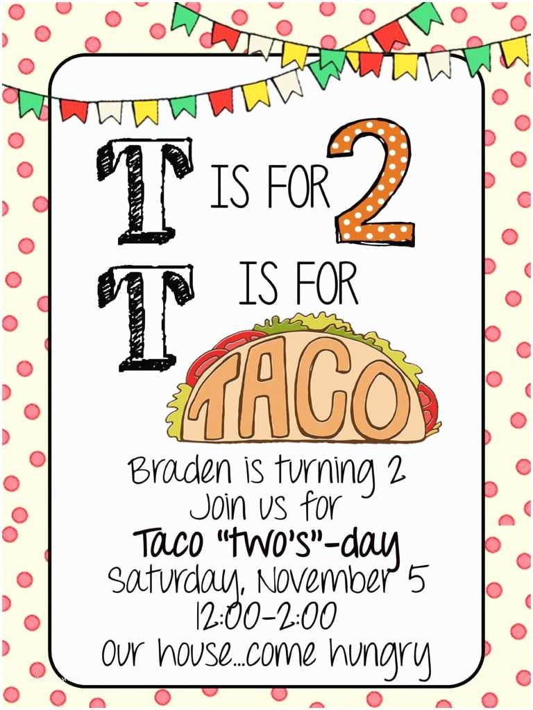 "Taco Party Invitation Taco ""two S Day"" Braden S 2nd Birthday Party House Of"