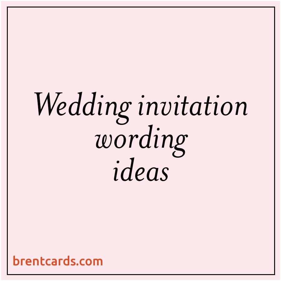 Wedding Invitation Phrases for Friends Wedding Card Invitation Quotes for Friends