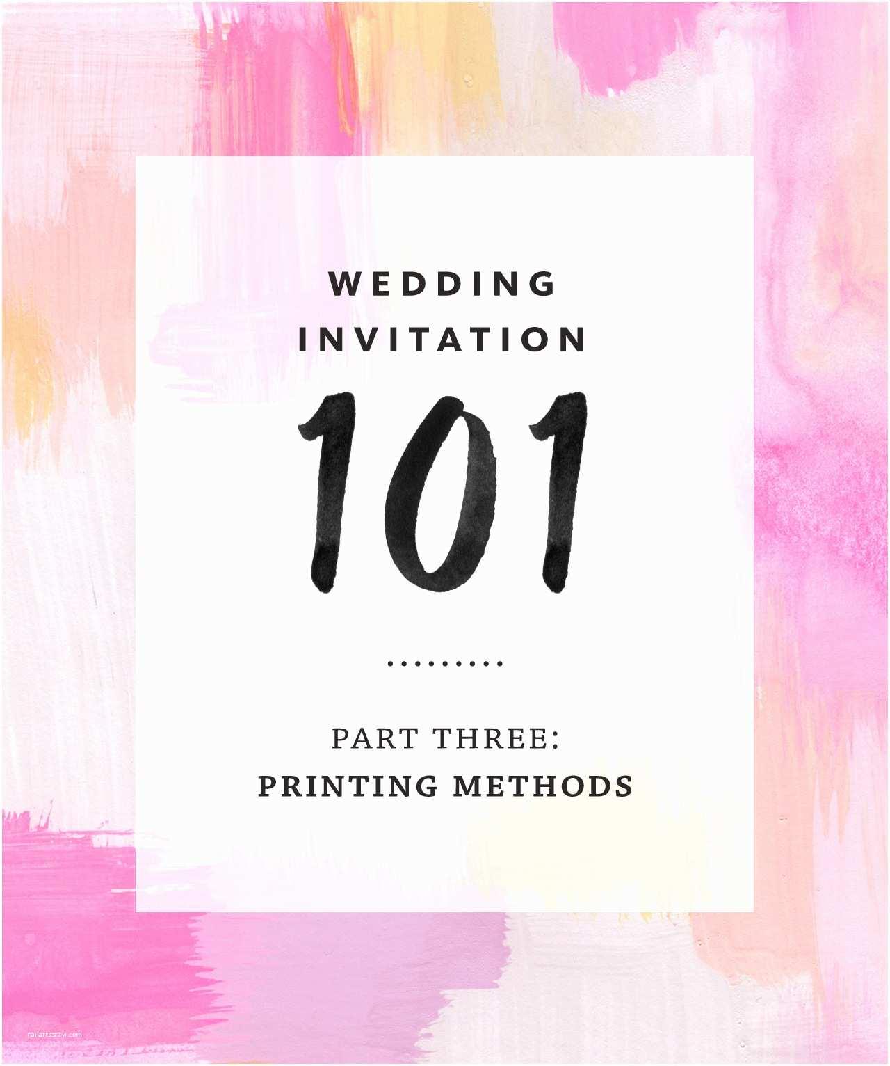 Wedding Invitation Printing Wedding Invitation 101 Part 3 Printing Methods