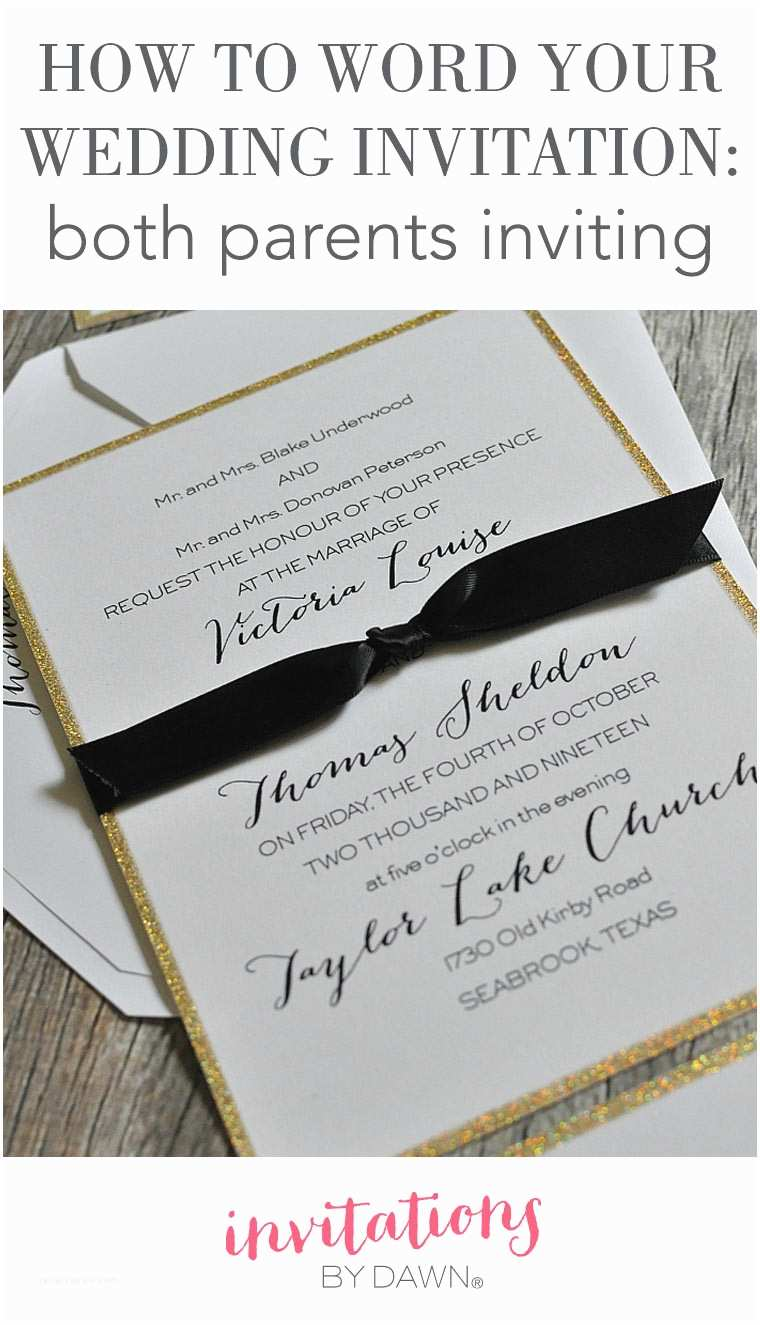 Wedding Invitations with Parents Names How to Word Your Wedding Invitations – Both Parents