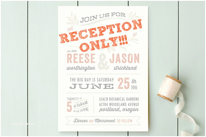 Wedding Reception Only Invitations Reception Only Wedding Invitations that Won T Make Your