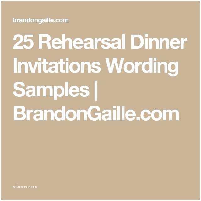 Wedding Rehearsal Dinner Invitation Wording Best 20 Dinner Invitation Wording Ideas On Pinterest