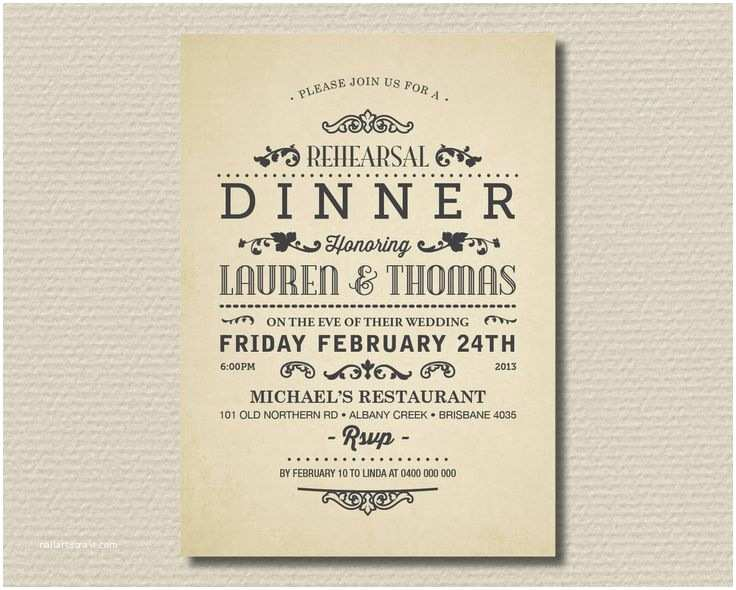 Wedding Rehearsal Dinner Invitation Wording the 25 Best Dinner Invitation Wording Ideas On Pinterest